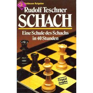 Eine Schule des Schachs in 40 Stunden