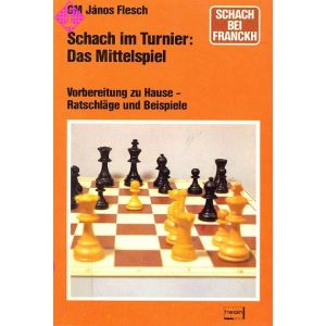 Schach im Turnier: Das Mittelspiel