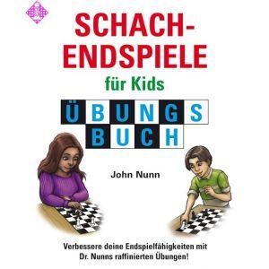 Schachendspiele für Kids Übungsbuch