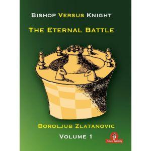 Bishop versus Knight - vol. 1