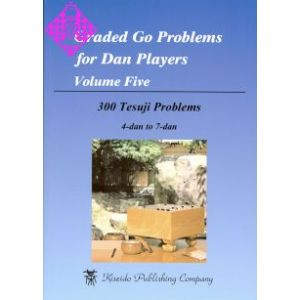 Graded Go Problems for Dan Players, Vol. 5