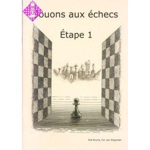 Jouons aux échecs - Étape 1