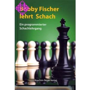 Bobby Fischer lehrt Schach