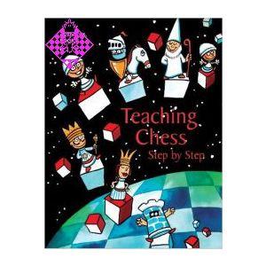 Teaching Chess - Step by Step - Book 3
