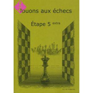 Jouons aux échecs - Étape 5 extra