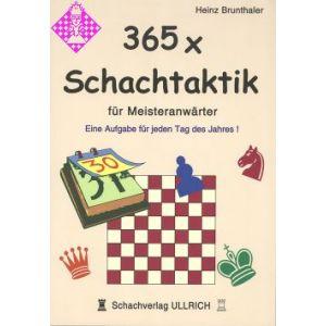 365 x Schachtaktik für Meisteranwärter