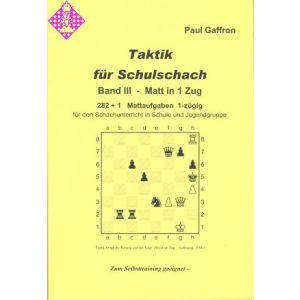 Taktik für Schulschach Band III - Matt in 1 Zug