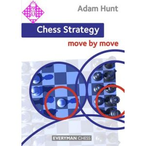Chess Strategy: Move by Move