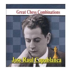Great Chess Combinations - Capablanca