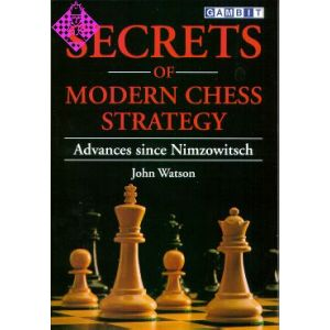 Secrets of Modern Chess Strategy