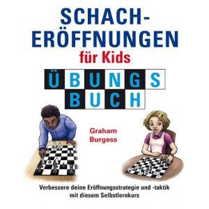 Schacheröffnungen für Kids Übungsbuch