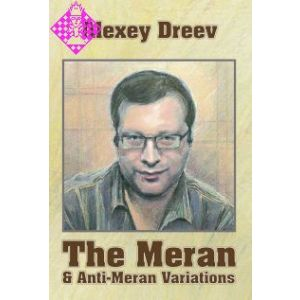 The Meran & Anti-Meran Variations