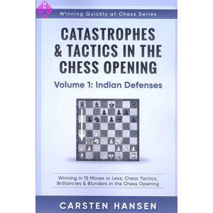 Catastrophes & Tactics 1: Indian Defenses