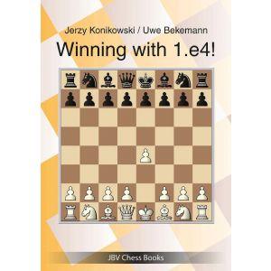 Winning with 1.e4