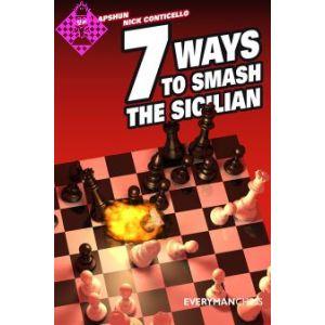 7 Ways to Smash the Sicilian