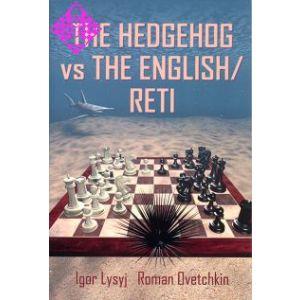 The Hedgehog vs the English / Reti