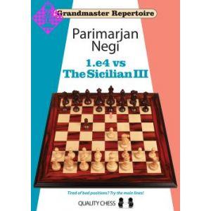 1.e4 vs The Sicilian III - Grandmaster Repertoire
