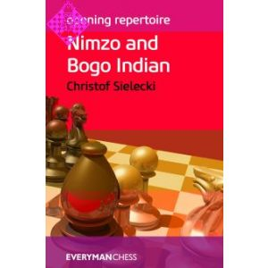 Nimzo and Bogo Indian - Opening Repertoire