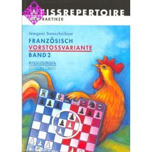 Französisch Vorstoßvariante, Band 2