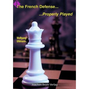 French Defense - Properly Played