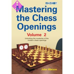 Mastering the Chess Openings - Vol. 2