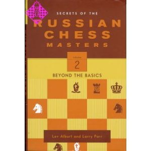 Secrets of the Russian Chess Masters - Volume 2