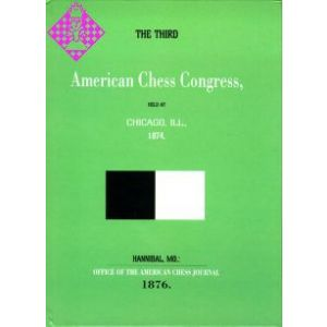 Third American Chess Congress Chicago 1874