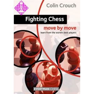 Fighting Chess: Move by Move