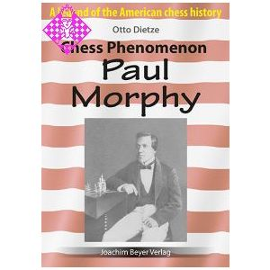 Chess Phenomenon Paul Morphy