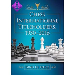 Chess International Titleholders, 1950 - 2016