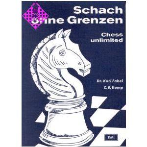 Schach ohne Grenzen - Chess unlimited