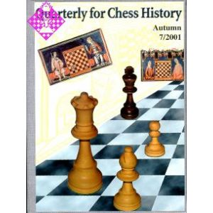 Quarterly for Chess History 7 7