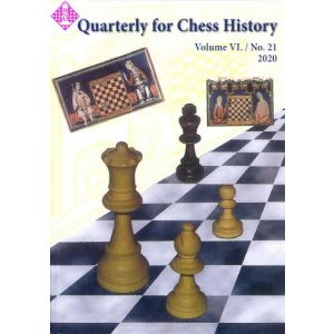 Quarterly for Chess History, Vol. 6, No. 21