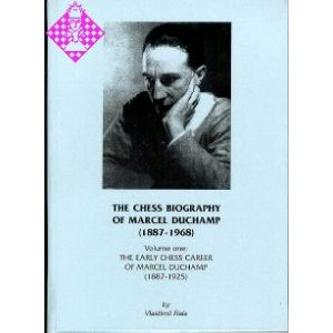 The Chess Biography of Marcel Duchamp