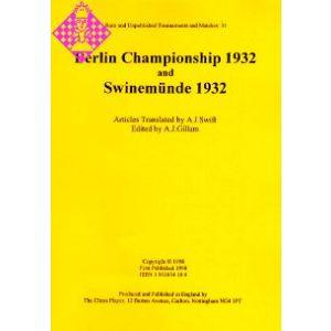 Berlin Championship 1932 and Swinemünde 1932