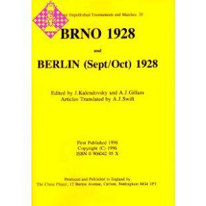Brno 1928 and Berlin (Sept/Oct) 1928