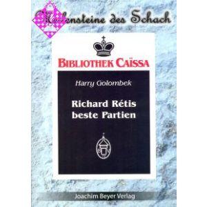Richard Retis beste Partien