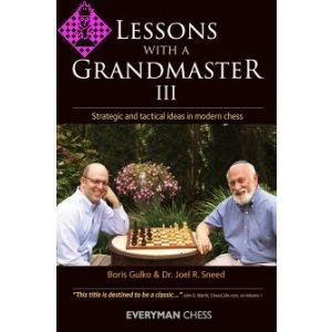 Lessons with a Grandmaster III