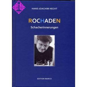 Rochaden- Schacherinnerungen