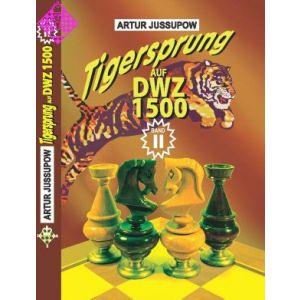 Tigersprung auf DWZ 1500 / Band II
