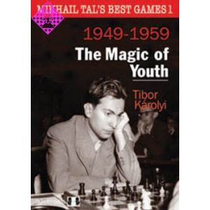 Mikhail Tal´s Best Games 1 - 1949 - 1959