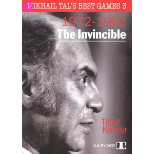 Mikhail Tal´s Best Games 3 - 1972 - 1992
