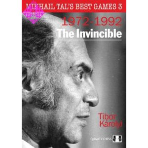Mikhail Tal´s Best Games 3 -  1972-1992