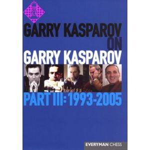 Garry Kasparov on Garry Kasparov - 3