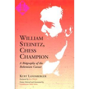 William Steinitz, Chess Champion