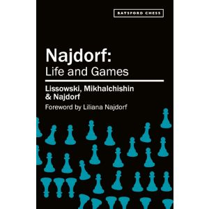 Najdorf: Life and Games