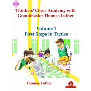 Thinkers' Chess Academy - vol. 1