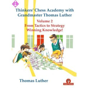 Thinkers' Chess Academy - vol. 2