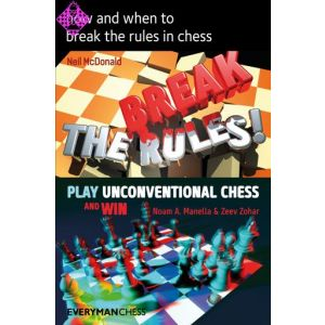 How and When to Break the Rules in Chess