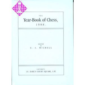 The Year-Book of Chess 1908